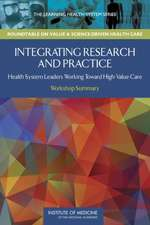 Integrating Research and Practice:  Workshop Summary