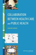 Collaboration Between Health Care and Public Health