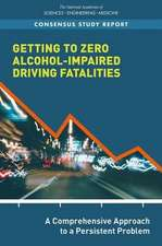 Getting to Zero Alcohol-Impaired Driving Fatalities