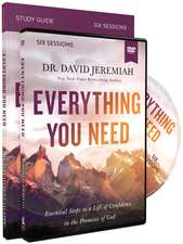 Everything You Need Study Guide with DVD: Walking the Journey of Faith with the Promises of God