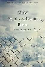 NIrV, Free on the Inside Bible, Large Print, Paperback