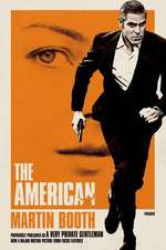 """The American:  Previously Published as """"A Very Private Gentleman"""""""