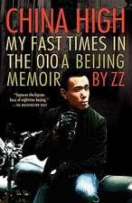 China High:  A Beijing Memoir