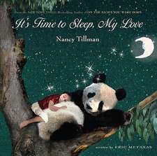 It's Time to Sleep, My Love