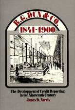 R.G. Dun & Co., 1841$1900:  The Development of Credit$reporting in the Nineteenth Century