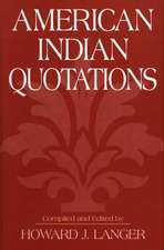 American Indian Quotations:  A Selected Bibliography