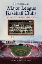 Encyclopedia of Major League Baseball Clubs [2 Volumes]