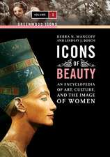 Icons of Beauty:  Art, Culture, and the Image of Women