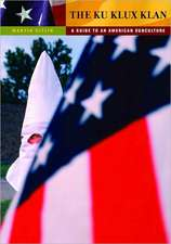 The Ku Klux Klan:  A Guide to an American Subculture