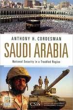 Saudi Arabia:  National Security in a Troubled Region