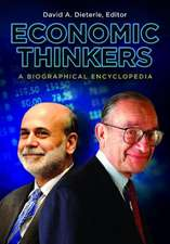 Economic Thinkers:  A Biographical Encyclopedia