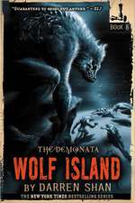 The Demonata: Wolf Island