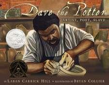 Dave the Potter: Artist, Poet, Slave