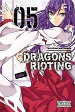 Dragons Rioting, Vol. 5