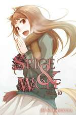 Spice and Wolf Volume 10