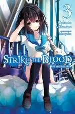 Strike the Blood, Vol. 3 (light novel): The Amphisbaena