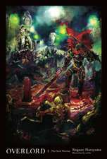 Overlord, Vol. 2 (light novel): The Dark Warrior