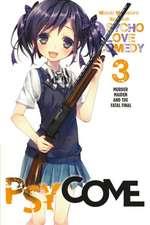 Psycome, Vol. 3 (light novel): Murder Maiden and the Fatal Final