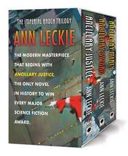 The Imperial Radch Boxed Trilogy: Ancillary Justice, Ancillary Sword, and Ancillary Mercy