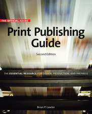 Official Adobe Print Publishing Guide, Second Edition
