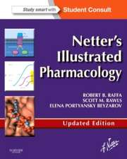 Netter's Illustrated Pharmacology Updated Edition: with Student Consult Access