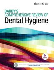 Darby's Comprehensive Review of Dental Hygiene