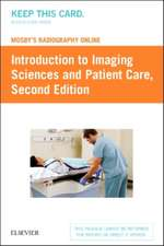 Mosby's Radiography Online: Introduction to Imaging Sciences and Patient Care (Access Code)
