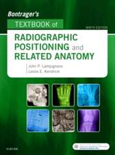 Bontrager's Textbook of Radiographic Positioning and Related Anatomy