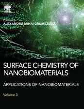 Surface Chemistry of Nanobiomaterials: Applications of Nanobiomaterials