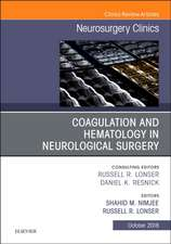 Coagulation and Hematology in Neurological Surgery, An Issue of Neurosurgery Clinics of North America