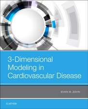 3-Dimensional Modeling in Cardiovascular Disease