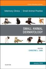 Dermatology, An Issue of Veterinary Clinics of North America: Small Animal Practice