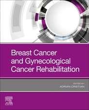 Breast Cancer and Gynecological Cancer Rehabilitation