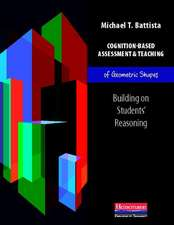 Cognition-Based Assessment & Teaching of Geometric Shapes:  Building on Students' Reasoning
