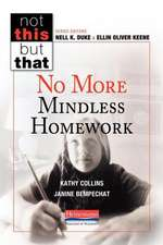 No More Mindless Homework