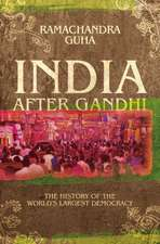 Guha, R: India After Gandhi