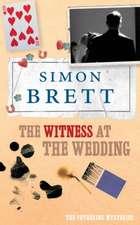 Brett, S: The Witness at the Wedding