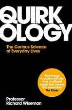 Wiseman, R: Quirkology
