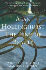 Hollinghurst, A: Line of Beauty