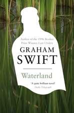 Swift, G: Waterland