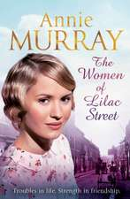 Murray, A: The Women of Lilac Street
