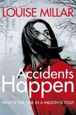 Millar, L: Accidents Happen