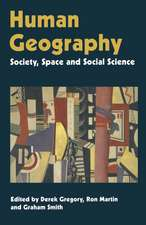 Human Geography: Society, Space and Social Science