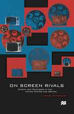 On Screen Rivals: Cinema and Television in the United States and Britain