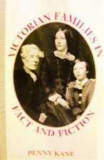 Victorian Families in Fact and Fiction