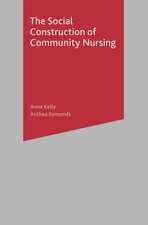 The Social Construction of Community Nursing