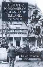The Poetic Economists of England and Ireland 1912-2000