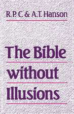 The Bible Without Illusions