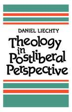 Theology in Postliberal Perspective