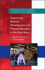 Supporting Physical Development in the Early Years